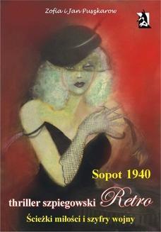 Chomikuj, ebook online Sopot 1940. Ścieżki miłości i szyfry wojny.. Jan Puszkarow