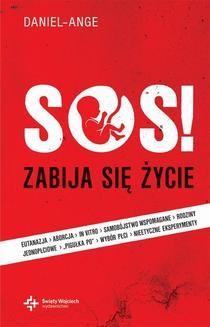 Ebook SOS! Zabija się życie… ale ŻYCIE zwycięży! pdf
