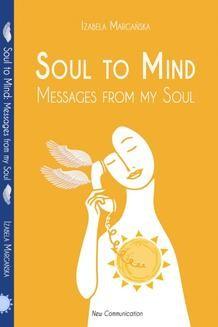 Chomikuj, ebook online Soul to Mind. Izabela Margańska
