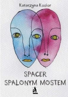 Ebook Spacer spalonym mostem pdf
