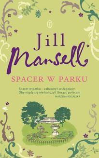 Chomikuj, ebook online Spacer w parku. Jill Mansell