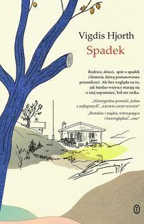 Chomikuj, ebook online Spadek. Vigdis Hjorth