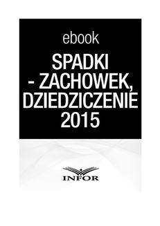 Chomikuj, ebook online Spadki – testament, zachowek, dziedziczenie. Zmiany w prawie spadkowym 2015. Marta Golan