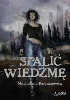 Chomikuj, ebook online Spalić wiedźmę. Magdalena Kubasiewicz