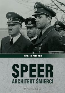 Chomikuj, ebook online Speer. Architekt śmierci. Martin Kitchen