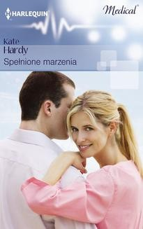 Chomikuj, ebook online Spełnione marzenia. Kate Hardy