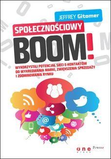 Chomikuj, ebook online Społecznościowy BOOM. Wykorzystaj potencjał sieci e-kontaktów do wykreowania marki, zwiększenia sprzedaży i zdominowania rynku. Jeffrey Gitomer