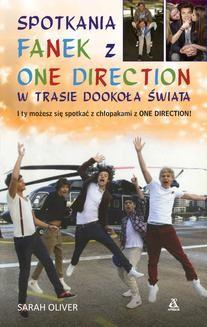 Chomikuj, ebook online Spotkania fanek z One Direction w trasie dookoła świata. Sarah Oliver