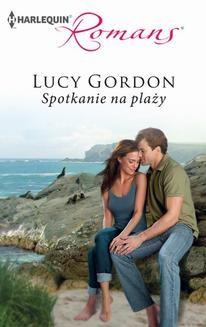 Chomikuj, ebook online Spotkanie na plaży. Lucy Gordon