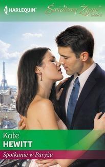 Chomikuj, ebook online Spotkanie w Paryżu. Kate Hewitt