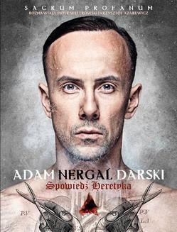 Chomikuj, ebook online Spowiedź heretyka. Sacrum Profanum. Adam Nergal Darski