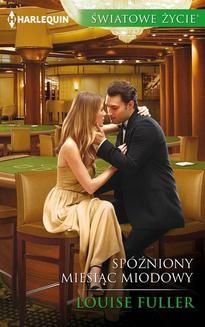 Chomikuj, ebook online Spóźniony miesiąc miodowy. Louise Fuller