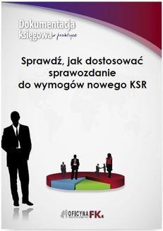 Ebook Sprawdź, jak dostosować sprawozdanie do wymogów nowego KSR pdf