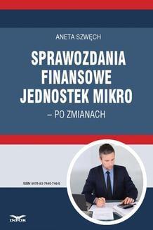 Chomikuj, ebook online Sprawozdania finansowe jednostek mikro – po zmianach. Aneta Szwęch