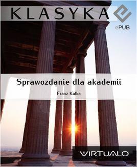 Chomikuj, ebook online Sprawozdanie dla akademii. Franz Kafka