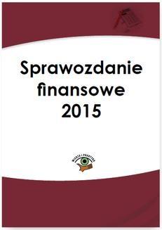 Chomikuj, ebook online Sprawozdanie finansowe 2015. Katarzyna Trzpioła
