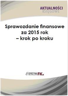 Chomikuj, ebook online Sprawozdanie finansowe firmy za 2015 rok – krok po kroku. dr Katarzyna Trzpioła