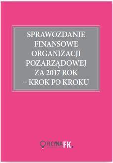 Chomikuj, ebook online Sprawozdanie finansowe organizacji pozarządowej za 2017 rok krok po kroku. dr Katarzyna Trzpioła