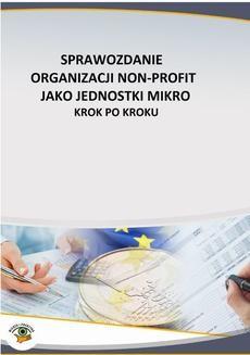 Ebook Sprawozdanie organizacji non profit jako jednostki mikro – krok po kroku pdf