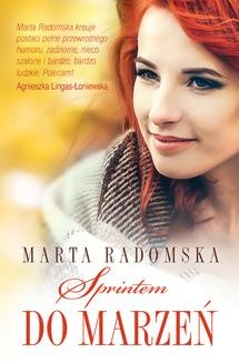 Chomikuj, ebook online Sprintem do marzeń. Marta Radomska