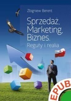Ebook Sprzedaż, marketing, biznes. Reguły i realia pdf
