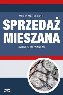 Chomikuj, ebook online Sprzedaż mieszana – zmiana stanowiska MF. Marcin Majchrowski