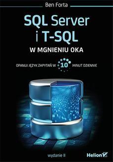 Chomikuj, ebook online SQL Server i T-SQL w mgnieniu oka. Wydanie II. Ben Forta