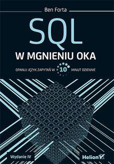 Chomikuj, ebook online SQL w mgnieniu oka. Opanuj język zapytań w 10 minut dziennie. Wydanie IV. Ben Forta
