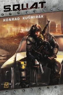 Chomikuj, ebook online S.Q.U.A.T.. Konrad Kuśmirak