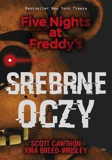 Ebook Srebrne oczy. Five Nights at Freddy's pdf