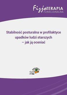 Chomikuj, ebook online Stabilność posturalna w profilaktyce upadków ludzi starszych – jak ją oceniać. Marek Ziółkowski