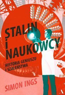 Ebook Stalin i naukowcy. Historia geniuszu i szaleństwa pdf