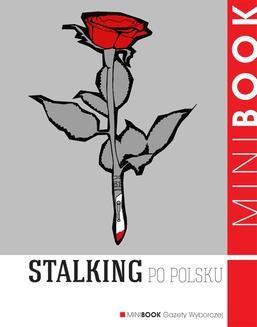 Chomikuj, pobierz ebook online Stalking po polsku. Marcin Kowalski