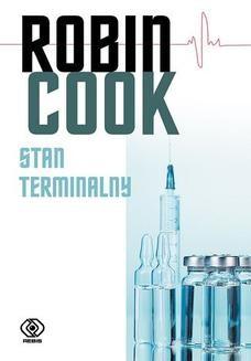 Chomikuj, pobierz ebook online Stan terminalny. Robin Cook