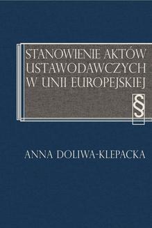 Ebook Stanowienie aktów ustawodawczych w Unii Europejskiej pdf