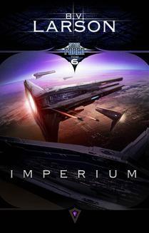 Chomikuj, ebook online Star Force. Tom 6. Imperium. B.V. Larson