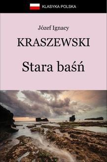 Chomikuj, ebook online Stara baśń. Józef Ignacy Kraszewski