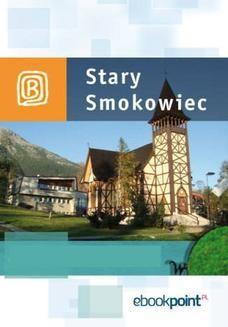 Chomikuj, ebook online Stary Smokowiec. Miniprzewodnik. Praca zbiorowa