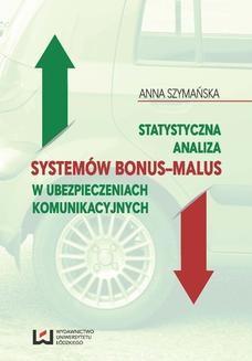 Chomikuj, ebook online Statystyczna analiza systemów bonus-malus w ubezpieczeniach komunikacyjnych. Anna Szymańska