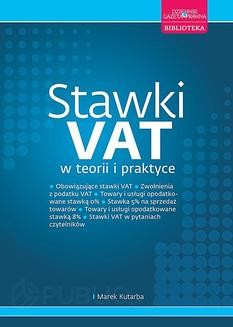 Chomikuj, ebook online Stawki VAT w teorii i praktyce. Marek Kutarba