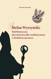 Chomikuj, ebook online Stefan Wyszyński. Mirosław Łukomski