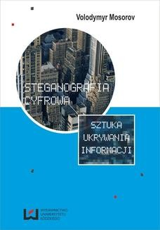 Chomikuj, ebook online Steganografia cyfrowa. Sztuka ukrywania informacji. Volodymyr Mosorov
