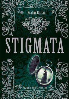 Chomikuj, ebook online Stigmata. Beatrix Gurian
