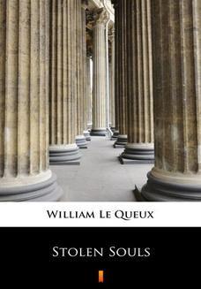 Chomikuj, ebook online Stolen Souls. William Le Queux