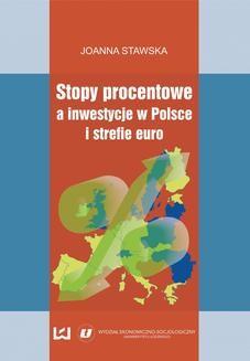 Chomikuj, ebook online Stopy procentowe a inwestycje w Polsce i strefie euro. Joanna Stawska