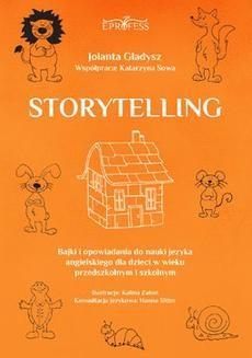 Ebook Storytelling. Bajki i opowiadania do nauki języka angielskiego dla dzieci w wieku przedszkolnym i szkolnym pdf