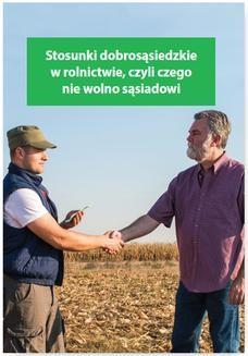 Chomikuj, ebook online Stosunki dobrosąsiedzkie w rolnictwie, czyli czego nie wolno sąsiadowi. Melania Kessler