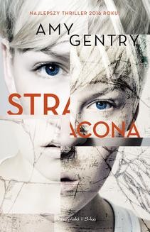 Chomikuj, ebook online Stracona. Amy Gentry