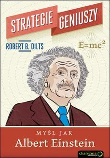 Chomikuj, ebook online Strategie geniuszy. Myśl jak Albert Einstein. Robert B. Dilts