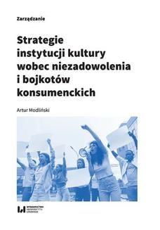 Chomikuj, ebook online Strategie instytucji kultury wobec niezadowolenia i bojkotów konsumenckich. Artur Modliński